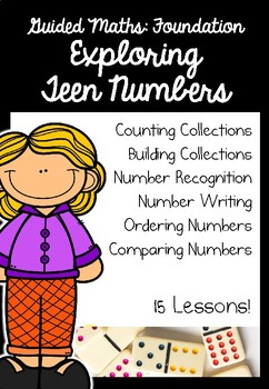 Foundation Guided Math: Unit 3: Exploring Teen Numbers