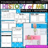 Foundation HASS - History. Australian Curriculum