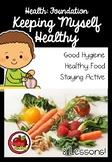 Foundation Health: Keeping Myself Healthy