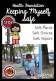 Foundation Health: Keeping Myself Safe