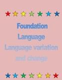 Foundation Language - Language variation and change