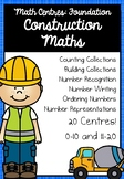 Foundation Math Centres: Construction Maths