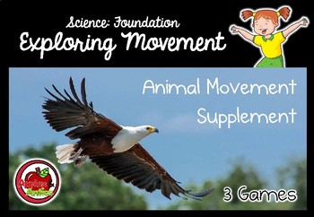 Foundation Science: Exploring Movement - Animal Movement Supplement