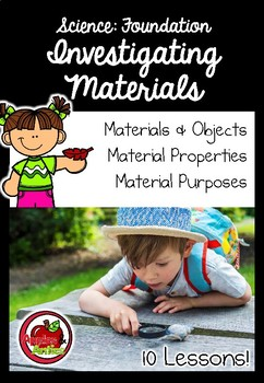 Foundation Science: Investigating Materials