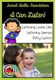 Foundation Social Skills: I Can Listen