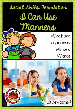 Foundation Social Skills: I Can Use Manners