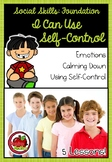 Foundation Social Skills: I Can Use Self-Control
