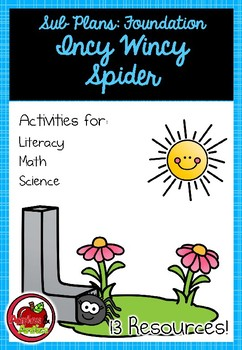 Foundation Sub Plans: Incy Wincy Spider