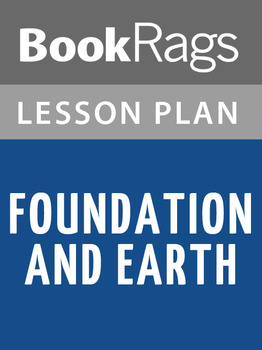 Foundation and Earth Lesson Plans
