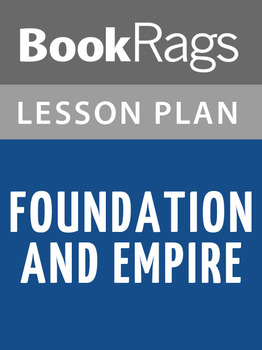 Foundation and Empire Lesson Plans