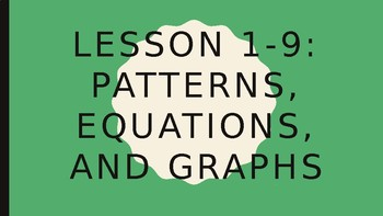Foundation for Algebra - Patterns, Equations, and Graphs