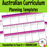 Foundation to Year 6 INDONESIAN Australian Curriculum Planning Templates