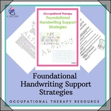 Foundational Handwriting Support Strategies: Occupational Therapy