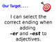 Foundational Skills Adjective Review and Comparative Adjective (-er and -est)