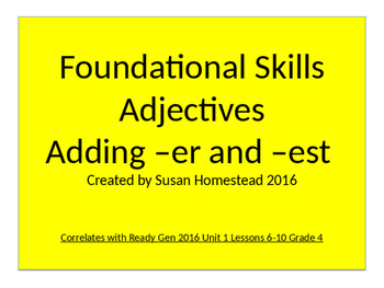 Foundational Skills Adjective Review and Comparative Adjec