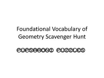 Foundational Vocabulary of Geometry Scavenger Hunt - PP