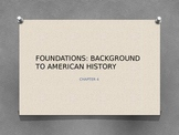 Foundations - Background to American History