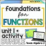 Foundations For Functions Unit 1 + Activities Bundle -Texas Algebra 2 Curriculum