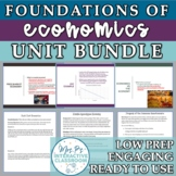 Foundations & Fundamentals of Economics Unit Bundle w/Exam