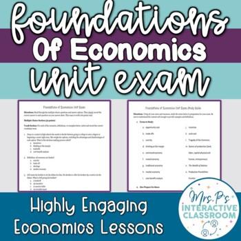 Foundations & Fundamentals of Economics Unit Exam