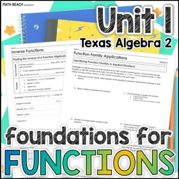 Foundations for Functions - Unit 1 - Texas Algebra 2