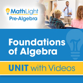 Foundations of Algebra | Unit with Videos | Good for Dista