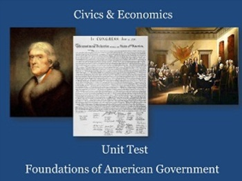 Foundations of American Government Unit Test