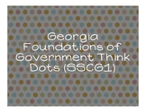 Foundations of GA Government Think Dots (SS8CG1)