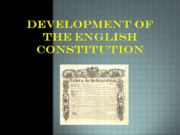 Foundations of Government - Development of the English Con