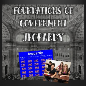 Foundations of Government Jeopardy