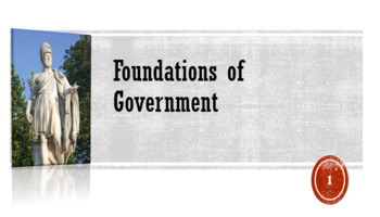 Foundations of Government: Lesson PowerPoint and Worksheet