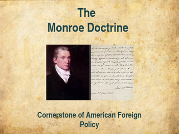 Foundations of Government - The Monroe Doctrine