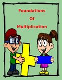 Foundations of Multiplication