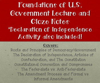 Foundations of U.S. Government/Constitution Lecture with Cloze Notes