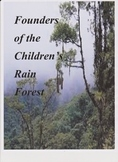 Founders of the Children's Rain Forest Imagine It