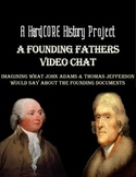 Founding Documents Project: Adams and Jefferson Avatar Video Chat