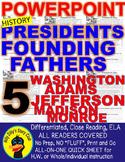 Founding Fathers Presidents POWERPOINT Washington Adams Jefferson Madison Monroe