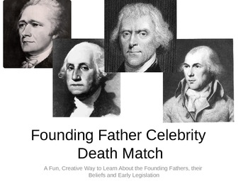 United States History Founding Fathers Celebrity Death Match