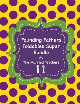 Founding Fathers Foldables Super Bundle