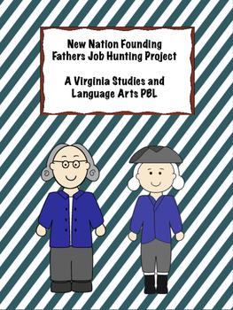 Founding Fathers Job Application Virginia Studies Project PBL