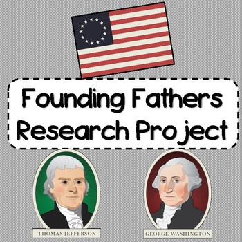 Founding Fathers Research Project