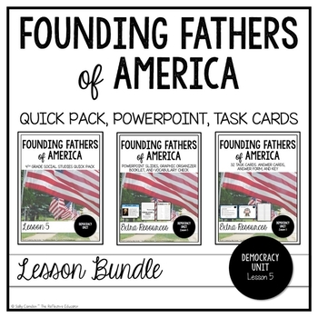 Founding Fathers of America ~ Lesson Bundle