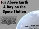Fountas & Pinnell Shared Reading: Far Above Earth: A Day o