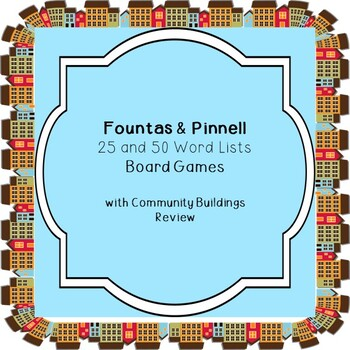 Fountas & Pinnell 25 and 50 Word Lists Board Games  with Community Buildings