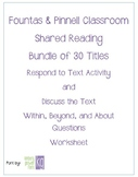 Fountas & Pinnell Classroom Shared Reading Worksheet Bundle of 30 Titles
