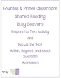 Fountas & Pinnell Classroom Shared Reading Worksheet Busy Beavers