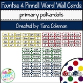Fountas & Pinnell Editable Word Wall Cards (primary polka-dots)