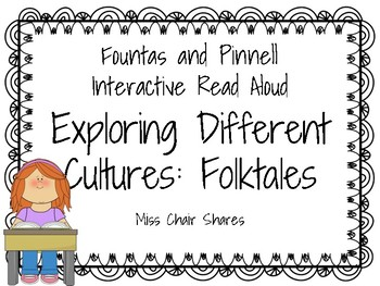 Fountas & Pinnell Interactive Read Aloud: Exploring Different Cultures: Folktale