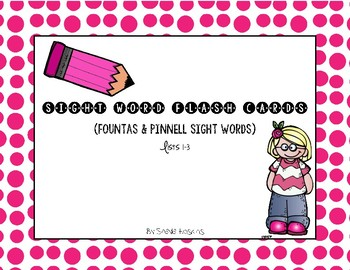Fountas & Pinnell Sight Word Flash Cards