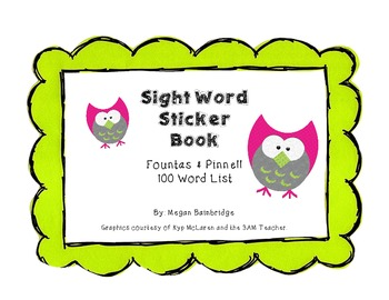 Fountas & Pinnell Sight Word Sticker Book (100 Words)